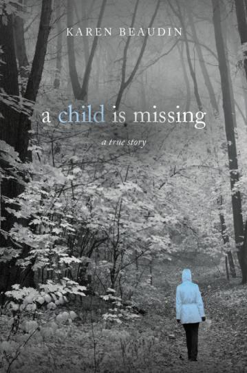 A Child is Missing, Shattered Lives Radio,Karen Beaudin, Donna R. Gore