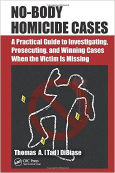 No Body Homicide Cases by Tad DiBiase