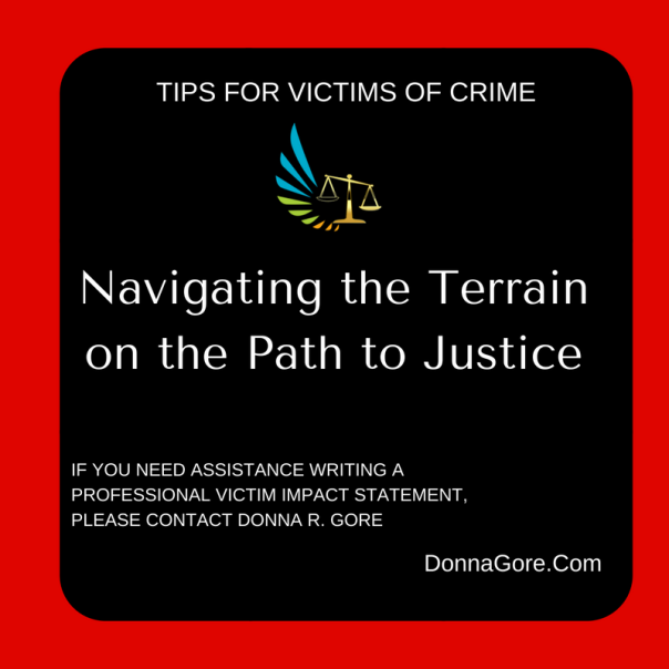 Navigating the Terrain on the Path to Justice